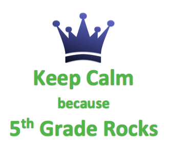 Keep Calm because 5th Grade Rocks